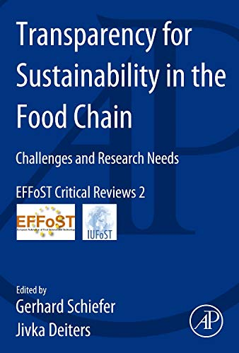 9780124171954: Transparency for Sustainability in the Food Chain: Challenges and Research Needs EFFoST Critical Reviews #2