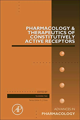 Pharmacology & Therapeutics of Constitutively Active Receptors: Ya-Xiong Tao