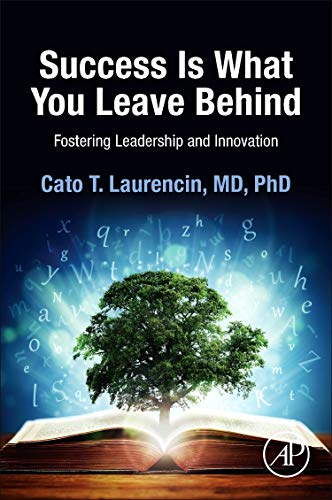 9780124172241: Success is What You Leave Behind: Fostering Leadership and Innovation