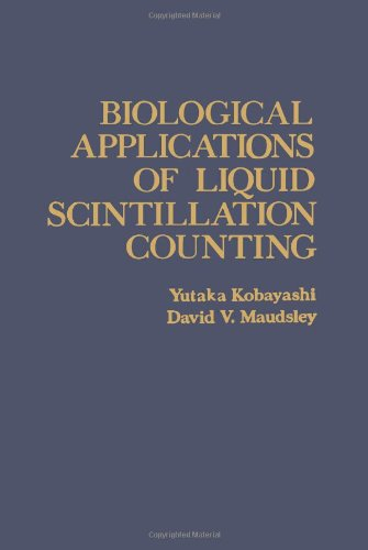 9780124172500: Biological Applications of Liquid Scintillation Counting
