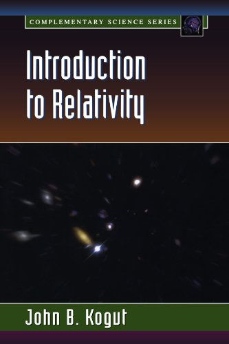 9780124175617: Introduction to Relativity: For Physicists and Astronomers (Complementary Science)