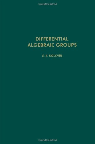 9780124176409: Differential algebraic groups, Volume 114 (Pure and Applied Mathematics)