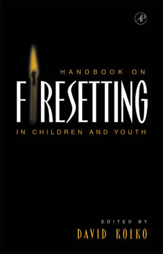 9780124177611: Handbook on Firesetting in Children and Youth