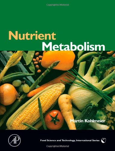 9780124177628: Nutrient Metabolism, (Food Science and Technology)