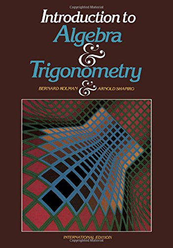 9780124178304: Introduction to Algebra and Trigonometry International Edition