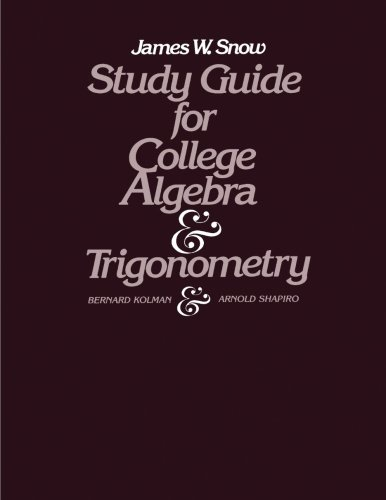 9780124178410: Study Guide for College Algebra and Trigonometry