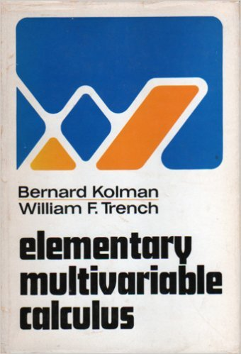 Calculus multivariable first edition abebooks elementary multivariable calculus kolman bernard trench fandeluxe Image collections