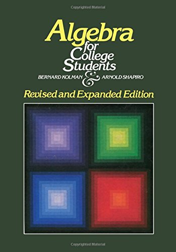 9780124178755: Algebra for College Students