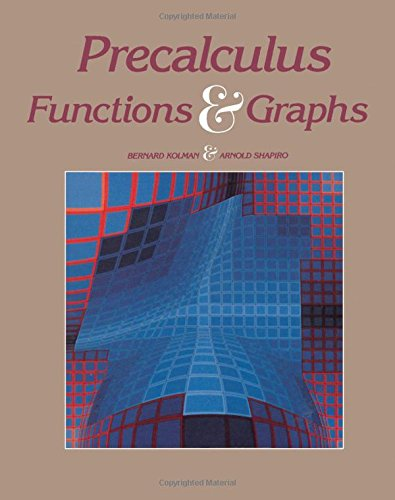 9780124178946: Precalculus: Functions and Graphs
