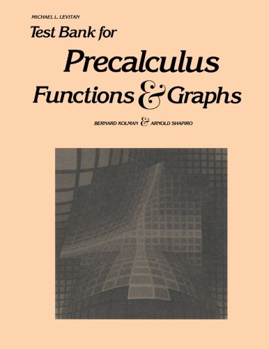 9780124178960: Test Bank for Precalculus: Functions & Graphs