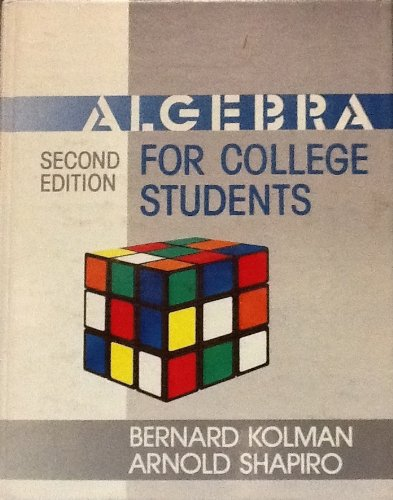 9780124179004: Algebra for College Students, 2nd edition
