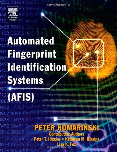 Automated Fingerprint Identification Systems (AFIS): Komarinski Master of