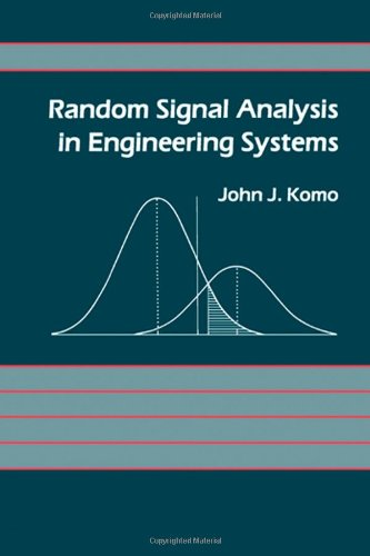 9780124186606: Random Signal Analysis in Engineering Systems