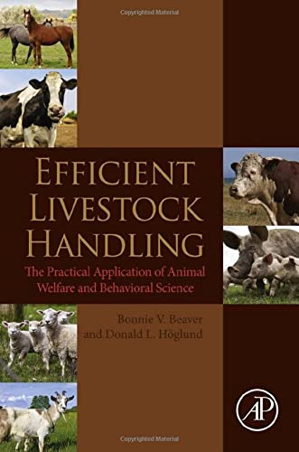 9780124186705: Efficient Livestock Handling: The Practical Application of Animal Welfare and Behavioral Science