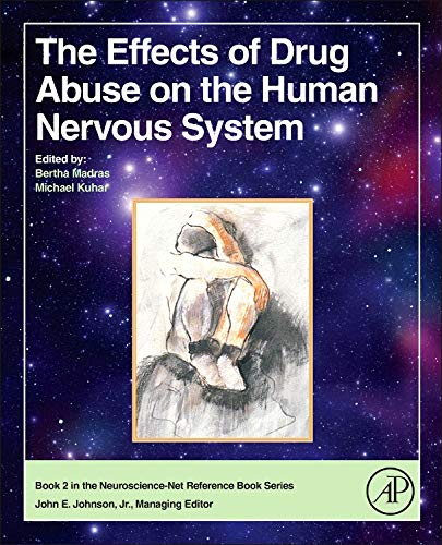 9780124186798: The Effects of Drug Abuse on the Human Nervous System (Neuroscience-Net Reference Books)