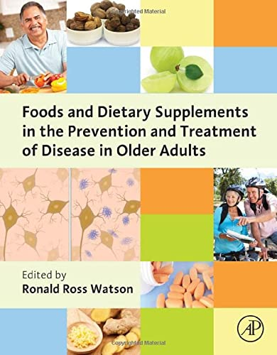 9780124186804: Foods and Dietary Supplements in the Prevention and Treatment of Disease in Older Adults