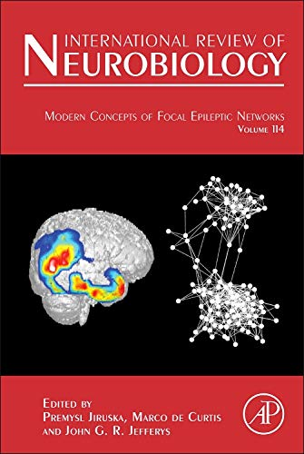 9780124186934: Modern Concepts of Focal Epileptic Networks, Volume 114 (International Review of Neurobiology)