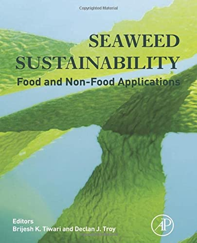9780124186972: Seaweed Sustainability: Food and Non-Food Applications