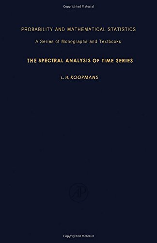 9780124192508: The Spectral Analysis of Time Series (Probability and mathematical statistics, 22)