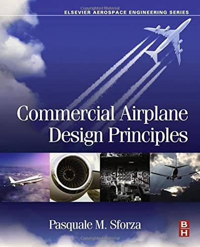 9780124199538: Commercial Airplane Design Principles