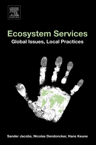 9780124199644: Ecosystem Services: Global Issues, Local Practices