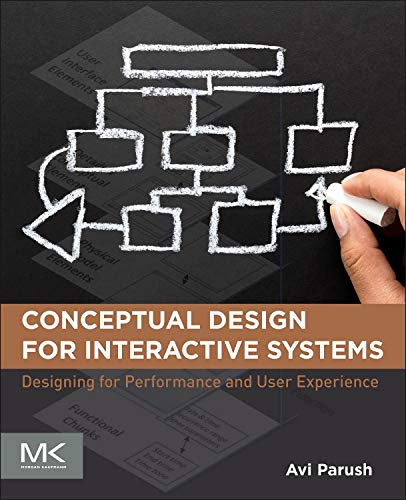 9780124199699: Conceptual Design for Interactive Systems: Designing for Performance and User Experience