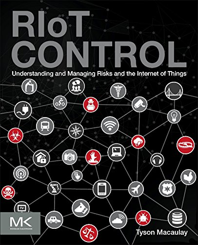 9780124199712: RIoT Control: Understanding and Managing Risks and the Internet of Things