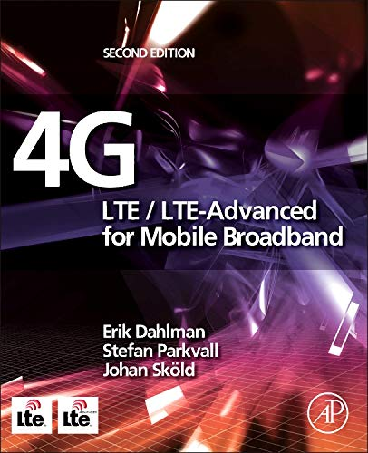 9780124199859: 4G: LTE/LTE-Advanced for Mobile Broadband, Second Edition