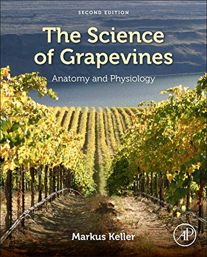 9780124199873: The Science of Grapevines, Second Edition: Anatomy and Physiology