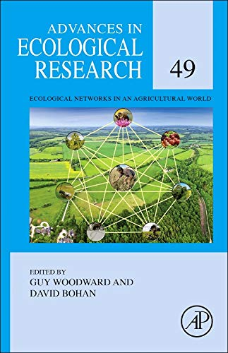 9780124200029: Ecological Networks in an Agricultural World, Volume 49 (Advances in Ecological Research)