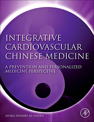 9780124200142: Integrative Cardiovascular Chinese Medicine: A Prevention and Personalized Medicine Perspective
