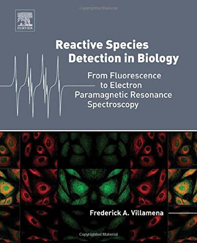 9780124200173: Reactive Species Detection in Biology: From Fluorescence to Electron Paramagnetic Resonance Spectroscopy