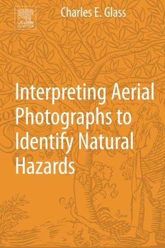 9780124200180: Interpreting Aerial Photographs to Identify Natural Hazards