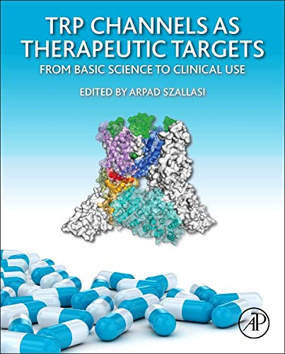 9780124200241: TRP Channels as Therapeutic Targets: From Basic Science to Clinical Use