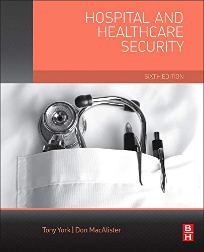 9780124200487: Hospital and Healthcare Security, Sixth Edition