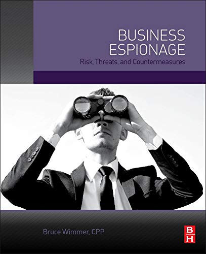 9780124200548: Business Espionage: Risks, Threats, and Countermeasures