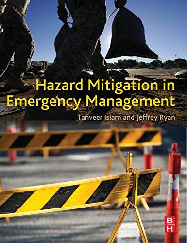 Hazard Mitigation in Emergency Management: Islam, Tanveer; Ryan PhD, Jeffrey