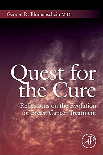 9780124201538: Quest for the Cure: Reflections on the Evolution of Breast Cancer Treatment