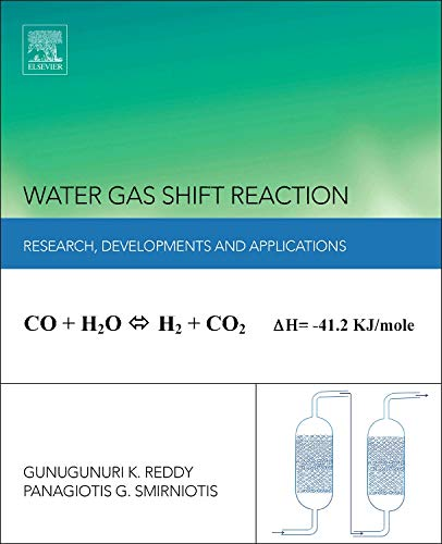 9780124201545: Water Gas Shift Reaction: Research Developments and Applications