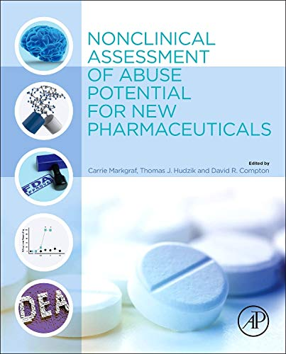 9780124201729: Nonclinical Assessment of Abuse Potential for New Pharmaceuticals