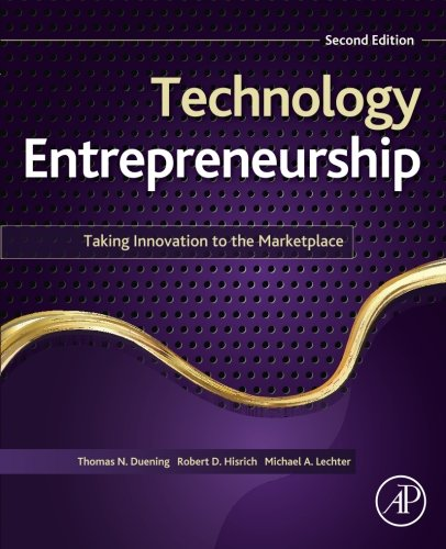 9780124201750: Technology Entrepreneurship, Second Edition: Taking Innovation to the Marketplace