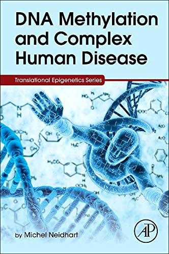 9780124201941: DNA Methylation and Complex Human Disease