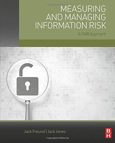 9780124202313: Measuring and Managing Information Risk: A FAIR Approach