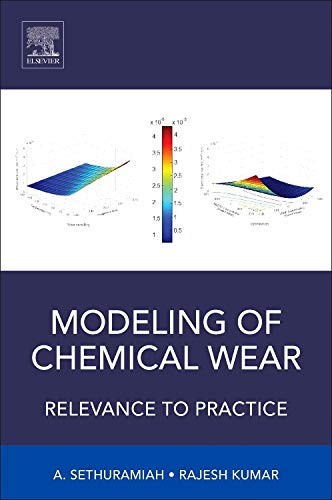 9780124202436: Modeling of Chemical Wear: Relevance to Practice