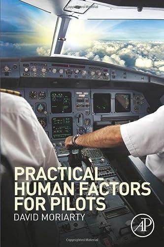 9780124202443: Practical Human Factors for Pilots