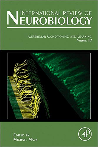 9780124202474: Cerebellar Conditioning and Learning, Volume 117 (International Review of Neurobiology)