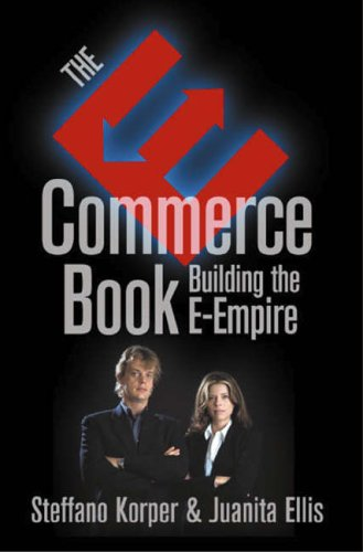 9780124211605: E-Commerce Book, The: Building the E-Empire (Communications, Networking and Multimedia)