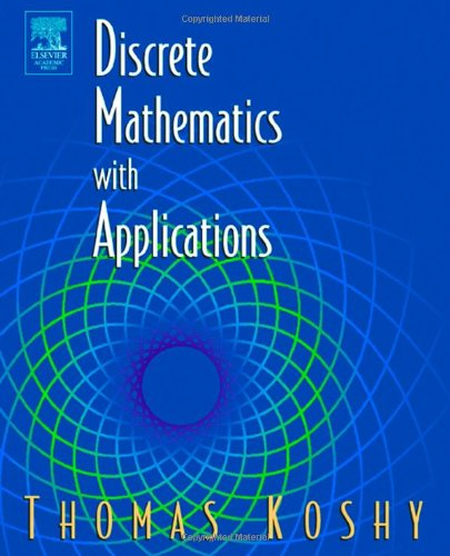 9780124211803: Discrete Mathematics with Applications