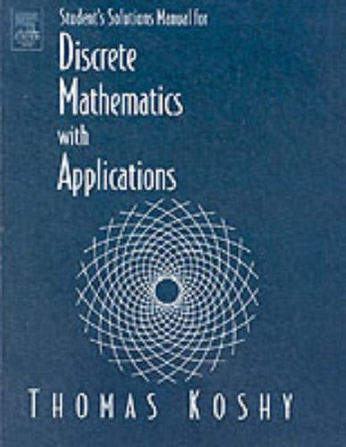 9780124211827: Student's Solutions Manual for Discrete Mathematics With Applications