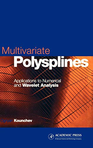 9780124224902: Multivariate Polysplines: Applications to Numerical and Wavelet Analysis